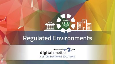 Regulated Environments