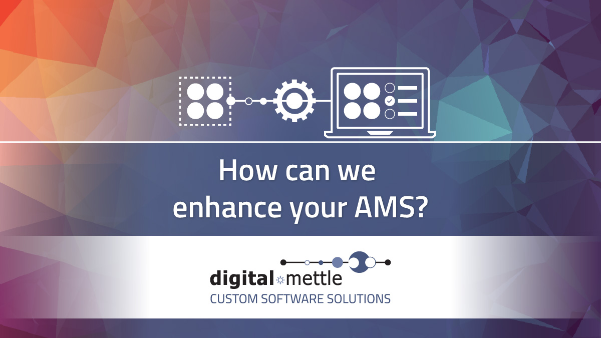 How can we enhance your AMS
